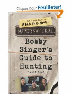 Supernatural: Bobby Singer's Guide to Hunting: Amazon.fr: David Reed: Livres anglais et étrangers