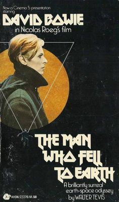 The Man Who Fell To Earth Book Cover/Movie Poster, I like Bowie, but this is one of the worst movies ever. Angela Bowie, Sci Fi Bücher, Duncan Jones, Film Science Fiction, Horror Fiction, Pulp Fiction, Plakat Design, We Will Rock You, Ziggy Stardust