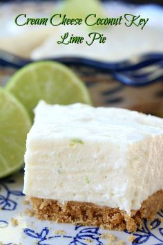 Cream Cheese Coconut Key Lime Pie - This cream cheese coconut key lime ...