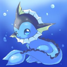 Vaporeon is one of my favorites