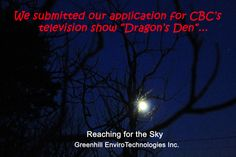 "We submitted our application for CBC's television show ""Dragon's Den""..."
