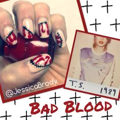 Nail Art Inspired By Track 8 Bad Blood From Taylor Swift S 1989