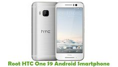HTC One S9 is a good quality Android smartphone which comes with 5.0 inch IPS LCD capacitive touchscreen display powered by 2.0 GHz Octa-core processor along with 2 GB RAM and the device runs on Android v6.0 (Marshmallow) operating system. If you own this smartphone and looking for a way to...