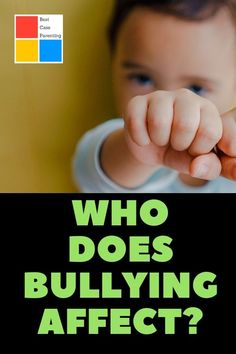 Who does bullying affect? Information for parents.