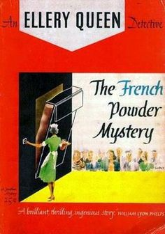 The French Powder Mystery Ellery Queen Detective 2