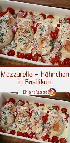 Mozzarella – Hähnchen in Basilikum Apple Recipes, Crockpot Recipes, Chicken Recipes, Cooking Recipes, Detox Recipes, Healthy Recipes, Homemade Scalloped Potatoes, Mozzarella Chicken, Basil Chicken