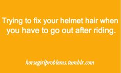 I now understand with the legit helmets we must wear in the English classes thanks to aqha