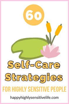 Highly Sensitive Person, Sensitive People, Happy At Work, Care Plans, Rebounding, Self Care, Career, Stress, Happiness