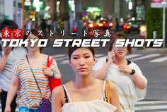 Tokyo Street Shots: The Living Gallery (Collection 5; Set #1)