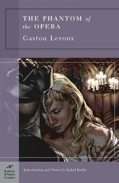 """""""He had a heart that could have held the entire empire of the world; and, in the end, he had to content himself with a cellar.""""  The Phantom of the Opera by Gaston Leroux.  Pinner writes:  """"A disfigured musical genius, hidden away in the Paris Opera House, terrorizes the opera company for the unwitting benefit of a young protégée whom he trains and loves."""""""