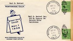 """Envelope with postmarks of last day """"North Los Angeles"""" was used and first day """"Northridge"""" was used. Postmark is November 1, 1938. Addressed to Carl S. Dentzel. Multi-Cultural Music and Art Foundation of Northridge. San Fernando Valley History Digital Library."""