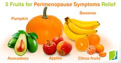 5 fruits for perimenopause symptoms relief.