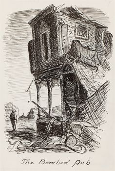 The Bombed Pub - Edward Ardizzone RA Edward Ardizzone, Bedroom Scene, Children's Book Illustration, Book Illustrations, Tinta China, Painting On Wood, Wood Paintings, Image Makers, Black And White Illustration