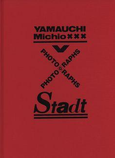 Michio Yamauchi, Stadt (Tokyo: Sokyu sha, 1992)