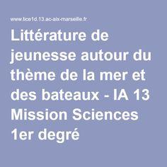 Littérature de jeunesse autour du thème de la mer et des bateaux - IA 13 Mission Sciences 1er degré