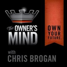 Listen to The Owner's Mind with Chris Brogan episodes free, on demand. Use…