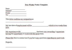 Two weeks notice 07 Resignation Letter Template Free, Letter Template Word, Letter Templates Free, Printable Letters, 2 Week Notice Letter, Two Weeks Notice, Handing In Notice, Quitting Job, Letter Example
