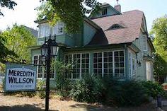 Meredith Willson's Boyhood Home