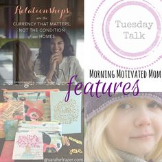 Tuesday Talk Linkup 31 {with Featured Posts} Featuring @sarahefrazer and @mmstreeter1
