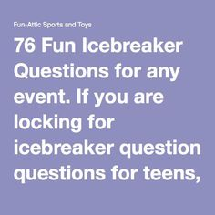 76 Fun Icebreaker Questions for any event. If you are locking for icebreaker questions for teens, adults, youth group, meetings, or parties you will find them here. Icebreakers are a great way to break the ice and get to know each other. Fun Icebreakers, Icebreaker Activities, List Of Activities, Teen Activities, Educational Activities, Icebreaker Questions, Funny Questions, Youth Group Games, Class Games