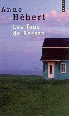 Fous de Bassan (Les) - Anne Hébert