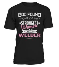 Welder - Strongest Women