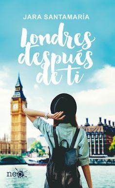 Adicción literaria: Reseña Londres después de ti de Jara Santamaría