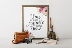 Motivational Print You Are More Capable Than by #PrintableBeautyArt #Inspirational_Quote #Calligraphy_Print #Floral_Art_Print