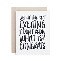 """""""EXCITING"""" CARD Graduation Cards, Card Sizes, Letterpress, Special Events, This Or That Questions, Words, How To Make, Letterpress Printing, Letterpresses"""