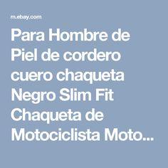 Para Hombre de Piel de cordero cuero chaqueta Negro Slim Fit Chaqueta de Motociclista Motocicleta  | eBay