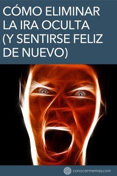 Cómo eliminar la ira oculta (y sentirse feliz de nuevo) Motivation Psychology, Psychology Facts, Life Motivation, Codependency Recovery, Best Brains, Self Help, Reiki, Karma, Coaching