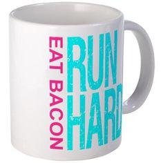 Run Hard Eat Bacon Mugs #coffee