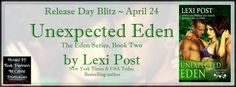 A Good Book Can Change Your View For Life: Unexpected Eden by Lexi Post Series: The Eden Seri...