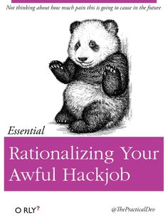 Rationalizing Your Awful Hackjob