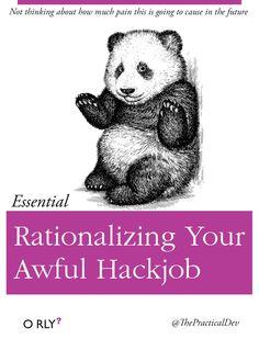 Rationalizing Your Awful Hackjob