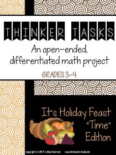"Teachers are LOVING these open ended, differentiated problems to use with your intermediate students!  Use whole class, as enrichment, with partners...use all of the task or part of the task--but get ready to watch some GREAT problem solving and math talk!  This one is a ""feast"" problem--perfect for Thanksgiving or Christmas!  $"