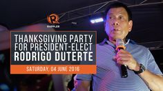 LIVE: Thanksgiving party for president-elect Rodrigo Duterte