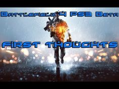 Battlefield 4 PS3 Beta - First Impressions