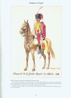 Kingdom of Naples: Plate 47. Royal Guard: Hussar Regiment, Private, 1813.