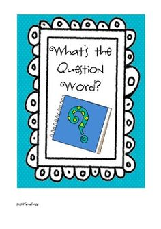Free! What's the question word...Using WH words in sentences.