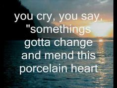 Porcelain Heart - BarlowGirl with lyrics    CREATOR ONLY YOU  take brokeness  and create it in to  Beauty once again<3