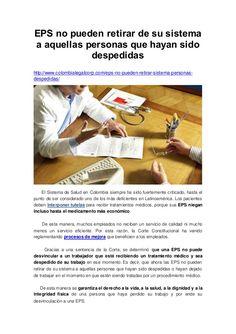 EPS no pueden retirar de su sistema a aquellas personas que hayan sido despedidas http://www.colombialegalcorp.com/eps-no-...