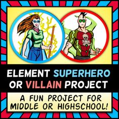 Element Superhero OR Villian Project (Periodic Table - Res