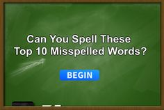 Can You Correctly Spell These Most Commonly Misspelled Words? | A+ Spelling Master.