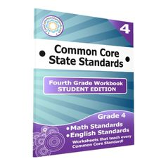 Fourth Grade Common Core Workbook – Student Edition