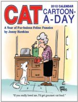 Cat Cartoon-A-Day: 2012 Day-to-Day Calendar  By Jonny Hawkins