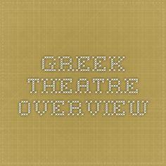 Greek Theatre Overview