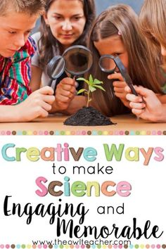 Make teaching science more engaging and memorable with these creative ideas that…