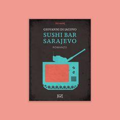 Sushi bar Sarajevo di Giovanni Di Iacovo eBook Editore: GZ Editori Anno: 2013  Cover by Jukuki