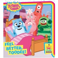 When Toodee is sick, the doctor tells her she needs to stay in bed and rest.